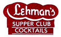 lehmans supper club